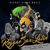 Reggae Sax Latin by Various Artists