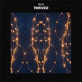 Thrived by Aliii