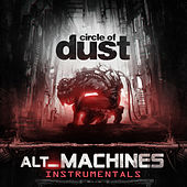 alt_Machines (Instrumentals) by Circle of Dust