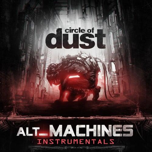 alt_Machines (Instrumentals) de Circle of Dust