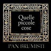 Quelle Piccole Cose by Various Artists