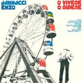O Vivere O Ridere di Enzo Jannacci