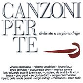 Canzoni per te dedicato a Sergio Endrigo di Various Artists