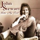 Bite My Foot by John Stewart