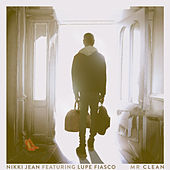 Mr Clean (feat. Lupe Fiasco) de Nikki Jean