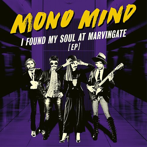 I Found My Soul At Marvingate by Mono Mind