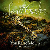 You Raise Me Up - The Collection de Secret Garden