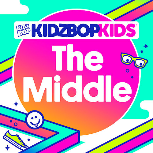 The Middle by KIDZ BOP Kids