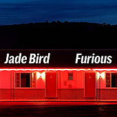 Furious by Jade Bird