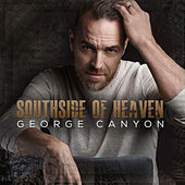Southside Of Heaven de George Canyon