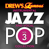 Drew's Famous Instrumental Jazz And Vocal Pop Collection (Vol. 3) de The Hit Crew(1)