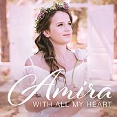With All My Heart de Amira