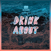 Drink About (MOTi Remix) de seeb