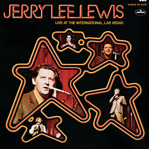 Live At The International, Las Vegas (Live) by Jerry Lee Lewis