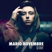 Stay by Mario Novembre