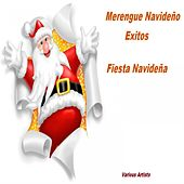 Merengue Navideño Éxitos fiesta navideña by Various Artists