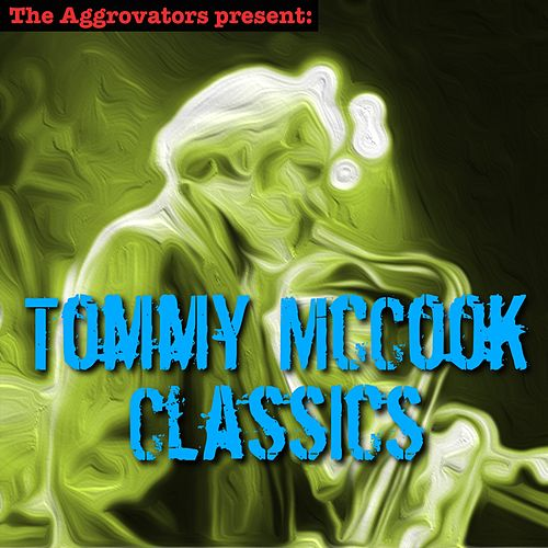 Tommy McCook Classics by Tommy McCook