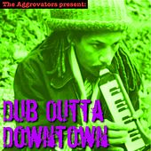 Dub Outta Downtown by Augustus Pablo