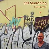 Still Searching by Peter Devine
