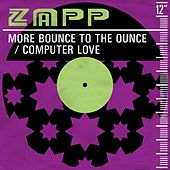 More Bounce to the Ounce von Zapp and Roger