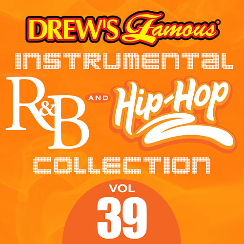 Drew's Famous Instrumental R&B And Hip-Hop Collection (Vol. 39) by Victory