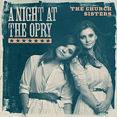 A Night At The Opry von The Church Sisters