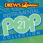 Drew's Famous Instrumental Pop Collection (Vol. 21) by The Hit Crew(1)