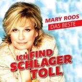 Ich find Schlager toll - Das Beste von Mary Roos