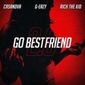 Go BestFriend 2.0 by Casanova