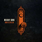 No Place Is Home von Welshly Arms