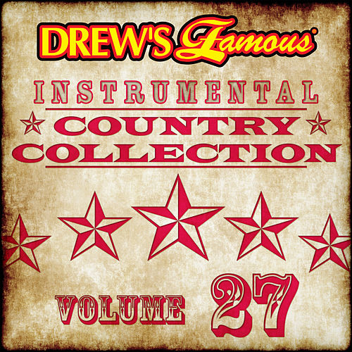 Drew's Famous Instrumental Country Collection (Vol. 27) by The Hit Crew(1)