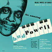 The Amazing Bud Powell by Bud Powell