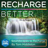 Recharge Better de Tom Middleton