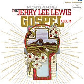 In Loving Memories (The Jerry Lee Lewis Gospel Album) by Jerry Lee Lewis