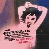 La Fine Della Chemio von Sick Tamburo