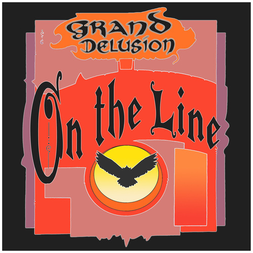On the Line by Grand Delusion