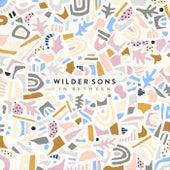 In Between by Wilder Sons