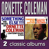 Something Else!!!! The Music of Ornette Coleman / Tomorrow Is the Question! by Ornette Coleman