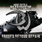 Broken Beyond Repair by Gone
