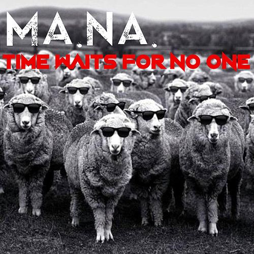 Time Waits for No One by Mana