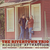 Roadside Attraction by The Rivertown Trio