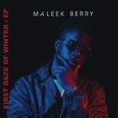 First Daze Of Winter by Maleek Berry