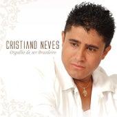 Orgulho de Ser Brasileiro by Cristiano Neves