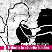 Tribute to Charlie Haden von Wojciech Pulcyn