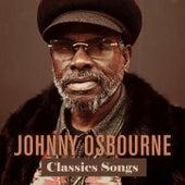 Johnny Osbourne Classics Songs by Johnny Osbourne
