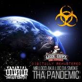 Tha Pandemic by Mr. Loco