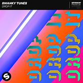 Drop It de Swanky Tunes