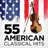 55 American Classical Hits von Various Artists