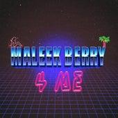 4 Me by Maleek Berry