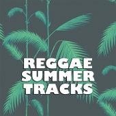 Reggae Summer Tracks by Various Artists